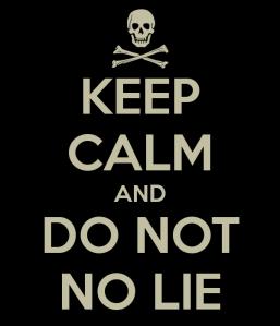 keep-calm-and-do-not-no-lie